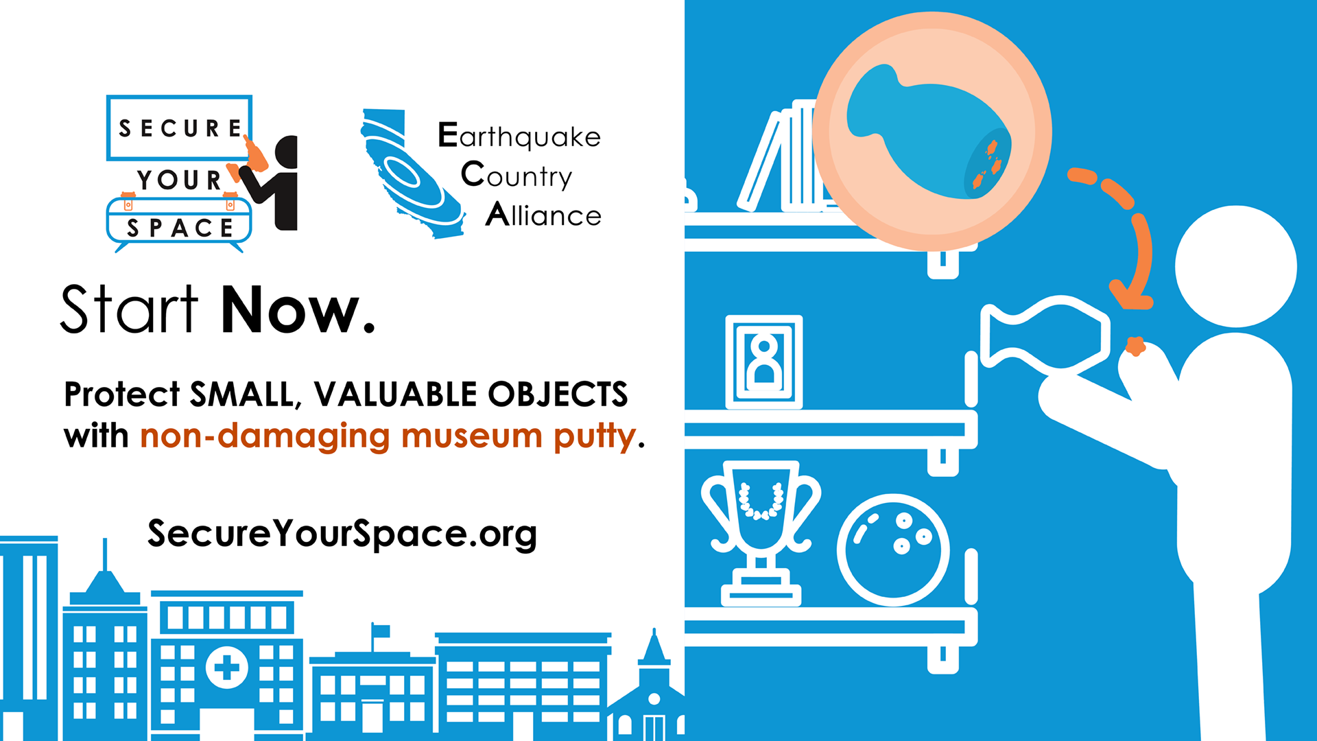 Graphic showing how to secure valuables and small objects for earthquake shaking with museum putty, and promoting SecureYourSpace.org.